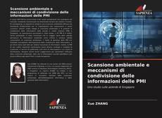 Copertina di Scansione ambientale e meccanismi di condivisione delle informazioni delle PMI
