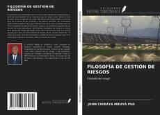 Portada del libro de FILOSOFÍA DE GESTIÓN DE RIESGOS