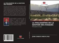 Borítókép a  LA PHILOSOPHIE DE LA GESTION DES RISQUES - hoz