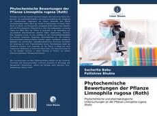 Buchcover von Phytochemische Bewertungen der Pflanze Limnophila rugosa (Roth)
