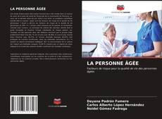 LA PERSONNE ÂGÉE kitap kapağı