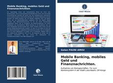 Mobile Banking, mobiles Geld und Finanznachrichten. kitap kapağı