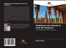 Buchcover von Ambitions de Colomb et ruse de Vespucci