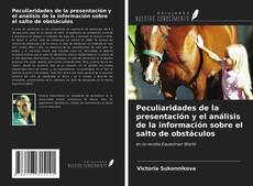 Peculiaridades de la presentación y el análisis de la información sobre el salto de obstáculos kitap kapağı