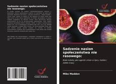 Bookcover of Sadzenie nasion społeczeństwa nie rasowego: