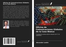 Обложка Oficina de Comunicaciones Globales de la Casa Blanca