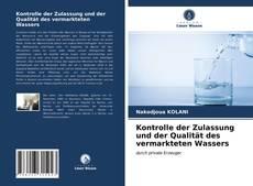 Bookcover of Kontrolle der Zulassung und der Qualität des vermarkteten Wassers