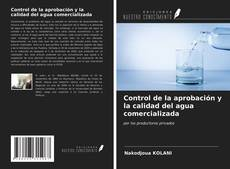 Copertina di Control de la aprobación y la calidad del agua comercializada