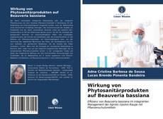 Bookcover of Wirkung von Phytosanitärprodukten auf Beauveria bassiana