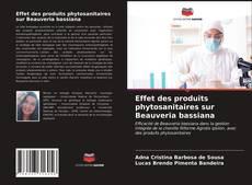 Effet des produits phytosanitaires sur Beauveria bassiana kitap kapağı