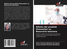 Copertina di Effetto dei prodotti fitosanitari su Beauveria bassiana