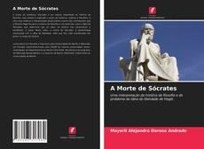 Обложка A Morte de Sócrates