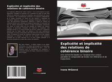 Explicéité et implicéité des relations de cohérence binaire kitap kapağı