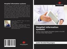 Bookcover of Hospital information systems