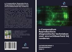 Portada del libro de e-Compendium Reproductieve diagnostische technieken voor onvruchtbaarheid bij runderen