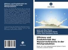 Buchcover von Effizienz und Produktivität des Wasserverbrauchs in der Milchproduktion