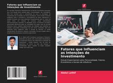 Buchcover von Fatores que Influenciam as Intenções de Investimento
