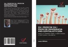 Borítókép a  ZA I PRZECIW ZA I PRZECIW DEMOKRACJA PRO-SZPITALISTYCZNA - hoz