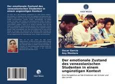 Borítókép a  Der emotionale Zustand des venezolanischen Studenten in einem ungünstigen Kontext - hoz