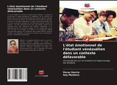 Bookcover of L'état émotionnel de l'étudiant vénézuélien dans un contexte défavorable