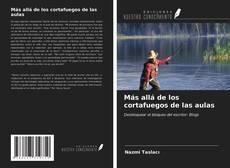 Bookcover of Más allá de los cortafuegos de las aulas
