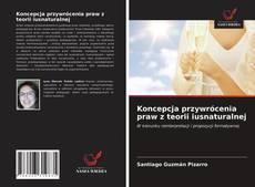 Portada del libro de Koncepcja przywrócenia praw z teorii iusnaturalnej