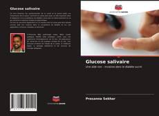Glucose salivaire的封面