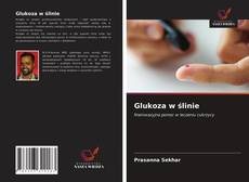 Обложка Glukoza w ślinie
