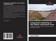Couverture de Integrated modelling of the Sebou catchment area