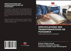 Couverture de SPÉCIFICATIONS DES TRANSFORMATEURS DE PUISSANCE