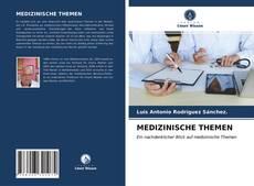 Bookcover of MEDIZINISCHE THEMEN