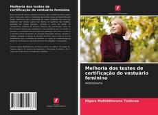 Capa do livro de Melhoria dos testes de certificação do vestuário feminino