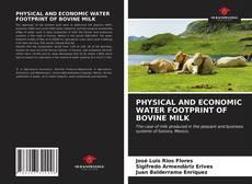 Copertina di PHYSICAL AND ECONOMIC WATER FOOTPRINT OF BOVINE MILK