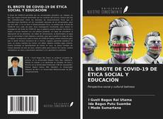Обложка EL BROTE DE COVID-19 DE ÉTICA SOCIAL Y EDUCACIÓN