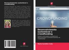 Desenvolvimento sustentável e crowdfunding kitap kapağı