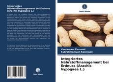 Capa do livro de Integriertes Nährstoffmanagement bei Erdnuss (Arachis hypogaea L.)