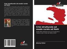 Couverture de Crisi strutturale ed esodo rurale ad Haiti
