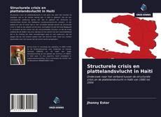 Buchcover von Structurele crisis en plattelandsvlucht in Haïti