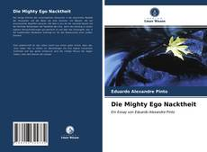 Portada del libro de Die Mighty Ego Nacktheit