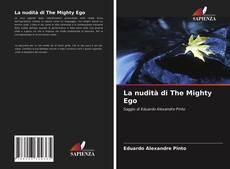 La nudità di The Mighty Ego kitap kapağı