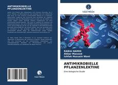 ANTIMIKROBIELLE PFLANZENLEKTINE kitap kapağı