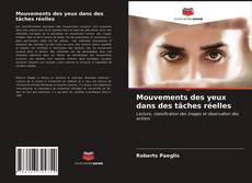 Portada del libro de Mouvements des yeux dans des tâches réelles