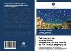 Capa do livro de Prävention der kontagiösen Ziegenpleuropneumonie durch Immunprophylaxe