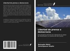 Copertina di Libertad de prensa o democracia