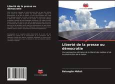 Liberté de la presse ou démocratie的封面