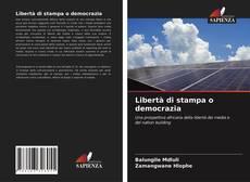 Libertà di stampa o democrazia的封面