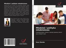 Couverture de Młodzież i polityka młodzieżowa