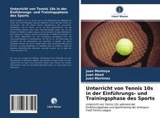 Обложка Unterricht von Tennis 10s in der Einführungs- und Trainingsphase des Sports