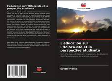 Обложка L'éducation sur l'Holocauste et la perspective étudiante