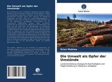 Die Umwelt als Opfer der Umstände kitap kapağı